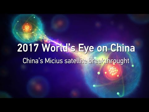 2017 world's eye on china quantum breakthroughs with micius satellite