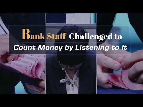 impossible challenge bank staff challenged to count money by listening to it