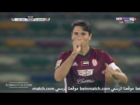 شاهد أهداف مباراة الوحدة و العين  في ملعب مدينة زايد